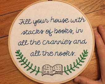 Dr Seuss Embroidery Quote, Book Lover Embroidery Quote, Dr. Seuss Wall Hanging, Hand Embroidery, Book Lover Art Work, Dr. Seuss Art Work