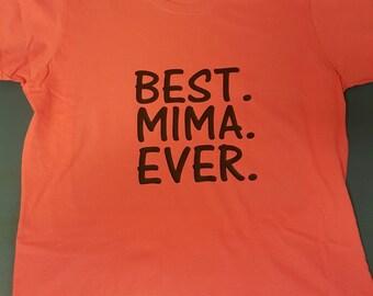 BEST. MIMA. EVER. T-shirt