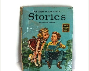 1950s kids book, Vintage Childrens Story Book, Golden Picture Book, Stories to Hear and To Read, 1955, A Fun-To-Learn Golden Book