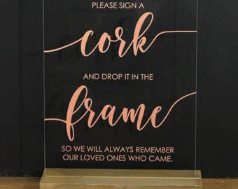 Please Sign A CORK And Drop It Into The FRAME/Guestbook Alternative/Cork/Wine Cork/Acrylic Sign/Elegant