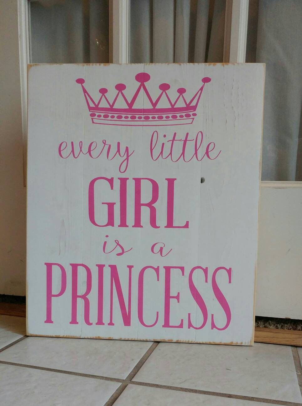 Every little girl is a princess pallet sign girl 39 s room for Signs for little girl rooms