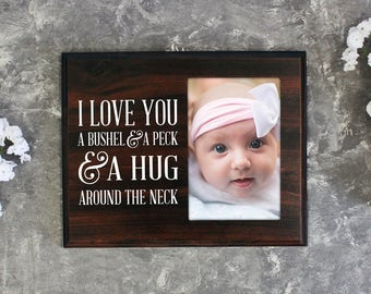 Nursery picture frame I love you a bushel and a peck