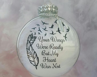 Memorial Christmas Ornament, Your Wings Were Ready But My Heart Was Not