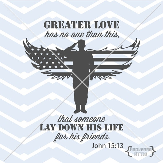 Military Soldier Flag Wings John 15 13 Decal T Shirt Vinyl Car