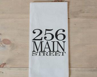 Tea Towel, Personalized Address, present, housewarming, wedding favor, kitchen decor, women's gift, flour sack dish cloth