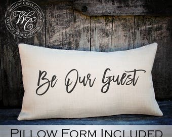 Be Our Guest Pillow, Guest room decor, Wedding Gift, Engagement Gift, Anniversary Gift, Burlap Pillow, Guest Room Pillow