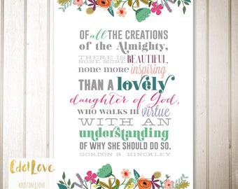5x7 size Instant Download - Daughter of God quote from President Hinckley