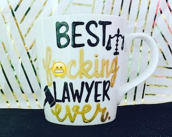 mature Best fuc*ing lawyer- Law School Graduation Gift- Lawyer Coffee Mug- Lawyer Gift-Funny Lawyer gifts- Gifts for your lawyer- Law School