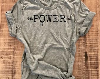 Girl Power, EmPOWERed, Fitness Tee, Motivational, Workout Shirt, Gym Shirt, Encouragement Gift, Women's Empowerment Shirt