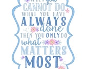 What Matters Most Custom Quote Print