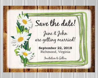 Wedding Save the Date Card | Wood Background with Daisies | Customized | *DIGITAL FILE*
