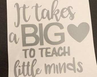 DECAL for Ozark/Yeti/RTIC Tumbler // It takes a big heart to teach little minds // Perfect for Teachers!!