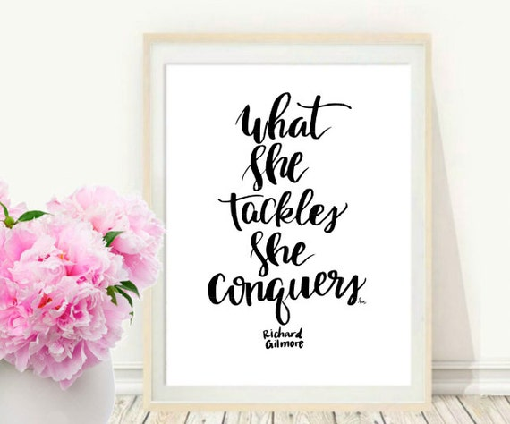 What She Tackles She Conquers Wall Art | Gilmore Girls Gift Guides