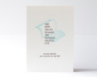 Roland Barthe's Quote - Letterpress Print
