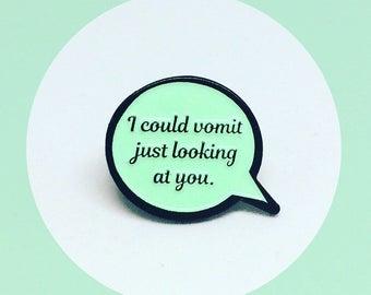 Dorothy Speech Bubble Quote, Golden Girls, Enamel Pin