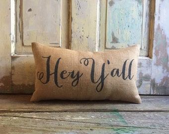 Burlap Pillow- 'Hey Y'all' Pillow | Paula Deen | Southern Gift | Y'all pillow | Gift for Mom | Hostess Gift | Christmas Gift