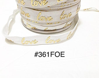 "2/3/5 yard - 5/8"" Valentine Gold Love on white Fold Over Elastic Headband Hair Accessories"