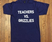 TEACHERS VS. GRIZZLIES / ...