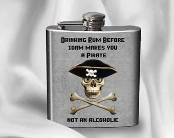 SALE! Hip Flask -  Drinking rum before 10am makes you a pirate-  - Cyber Monday
