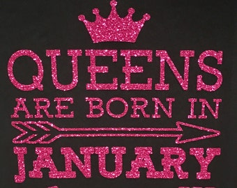Queens are born in January, February, March, April, May, June, July, August, September, October, November, December, birthday shirt,