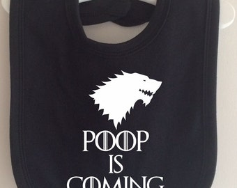 Poop is Coming Bib - Take on Winter is Coming Game of Thrones