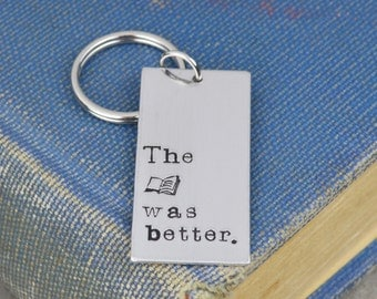 The Book Was Better Keychain
