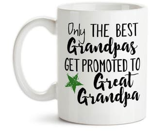 Coffee Mug, Only The Best Grandpas Get Promoted To Great Grandpa Baby Announcement Pregnancy Reveal, Gift Idea, Large Coffee Cup