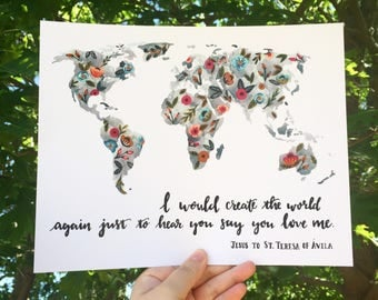 St. Teresa of Avila quote / art print/ watercolor/ world map/ 8 x10 inches