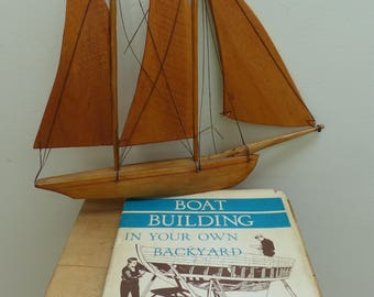 Vintage 1958 Ed. of S.S. Rabl's Book 'Boatbuilding in Your Own Backyard' with Old Wooden Model Sailboat
