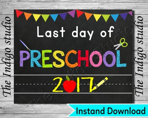 It's just a picture of Witty Last Day of Preschool Printable