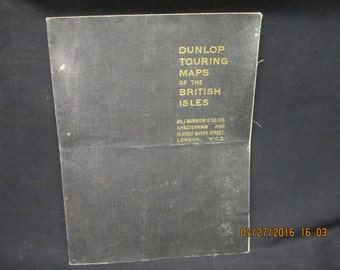 Vintage Dunlop Touring Maps of the British - Circa 1940