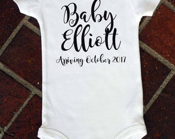 Birth Announcement Newborn Infant Bodysuit -- Baby Arriving -- Baby Shower Gift -- Baby Reveal -- Baby Announcement - CHOICE OF COLORS