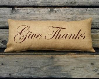 Give Thanks Holiday Pillow. Burlap lumbar pillow. Thanksgiving Decor. Decorative throw. Thanksgiving Decoration, Thanksgiving Pillow SPS-120