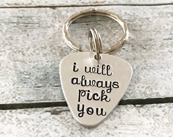 Gift for Man - Gift for husband - Guitar pick keychain - I will always pick you - Hand stamped keychain - Valentine's Day gift for him