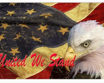 "Vintage Looking United We Stand USA Flag Sign. 12""x18"""