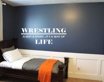wrestling is not just a sport its a way of life quote - Wrestling Bedroom Decor
