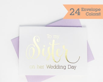 To My Sister on HER Wedding Day Card, Gold Foiled Wedding Day Card, Silver Foiled Wedding Day Cards (WC067-CN-F)
