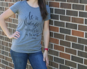 Medium // Be The Change Women's Tee