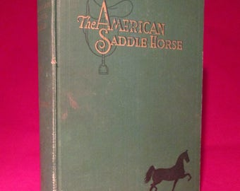 The American Saddle Horse by Farshler 1934 Equestrian Horses Vintage 2nd Edition Book