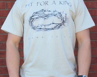 FIT FOR A KING Catholic Christian Lent T-shirt