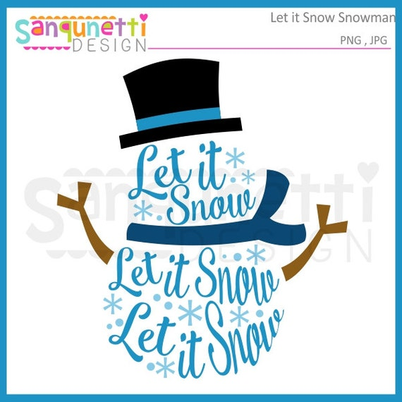 Snowman clipart snow let it lettering cliaprt