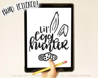 Easter SVG, Easter Egg Hunt SVG, Little Egg Hunter Cut File, Egg Hunt Winner, Hand Lettered SVG, Silhouette, Cricut, Easter Printable