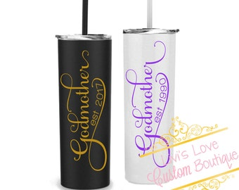Godmother Tumbler 20 oz Stainless Steel Skinny Tumbler with straw reusable To Go cup / Tumbler Travel Godmother Gift New God mother cups