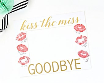 Kiss the Miss Goodbye! Picture Frame Mat - Bachelorette Party - Bachelorette Gift - Kiss the Miss - Framing Mat