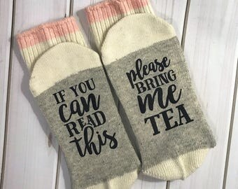 If you can read this, Please bring me Tea- Funny socks, coffee lover, Birthday Gift, Mother's Day gift, funny gift