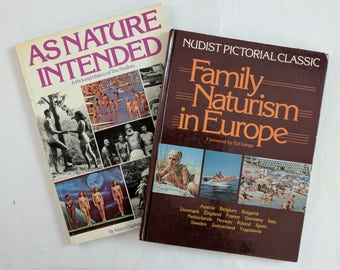 """Two 1982 books on Nudism / Naturism: """"Family Naturism in Europe"""" and """"As Nature Intended"""""""