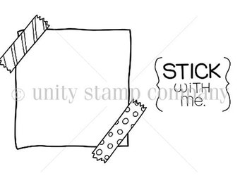Unity Stamps, Stick with me