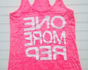 SALE One More Rep Fitness Tank Top. Women's Workout Tank. Gym Tank Top. Burnout Lightweight Tank. Racerback Burnout. Fitness Motivation Top.