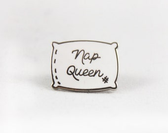 Nap Queen Pin Badge