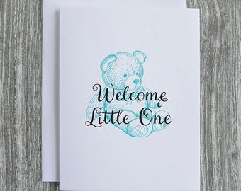 Welcome Little One - New Baby Teddy Bear - Letterpress Blank Greeting Card on 100% Cotton Paper